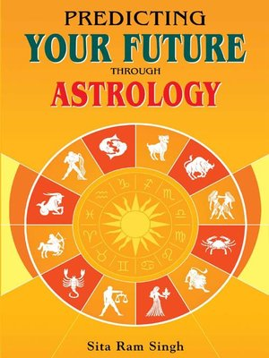 cover image of Predicting Your Future through Astrology