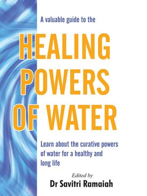 cover image of A Valuable Guide To The Healing Powers Of Water