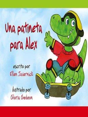 cover image of Una patineta para Alex