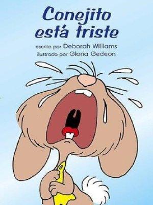 cover image of Conejito está triste