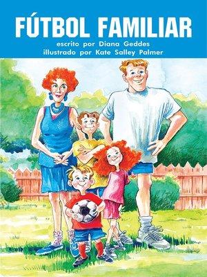 cover image of La familia juega al fútbol