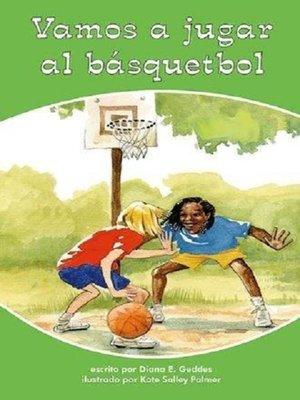 cover image of Vamos a jugar al básquetbol