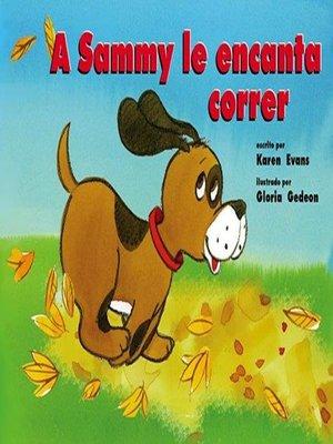 cover image of A Sammy le encanta correr