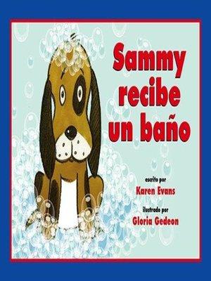 cover image of Sammy recibe un baño
