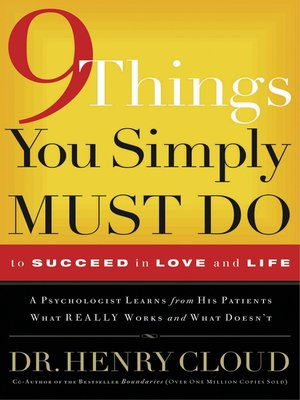 cover image of 9 Things You Simply Must Do to Succeed in Love and Life