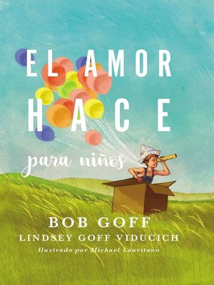 cover image of El amor hace para niños