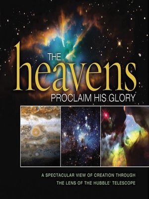 cover image of The Heavens Proclaim His Glory