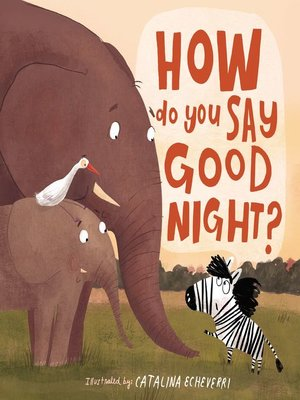 cover image of How Do You Say Good Night?