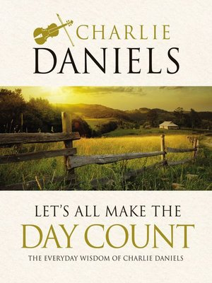 cover image of Let's All Make the Day Count