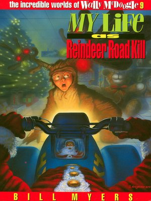 cover image of My Life as Reindeer Road Kill