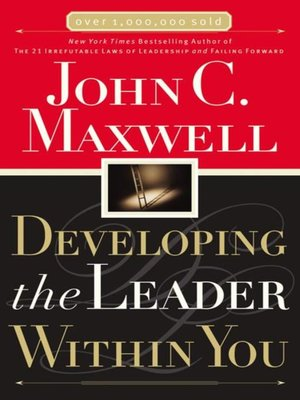 cover image of Developing the Leader Within You