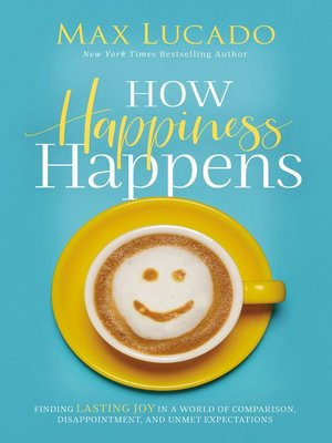 cover image of How Happiness Happens