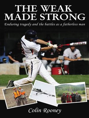 cover image of The Weak Made Strong