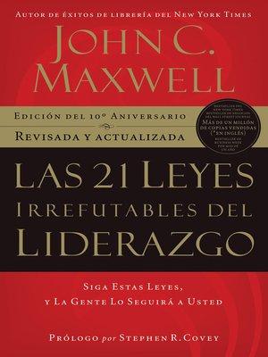 cover image of Las 21 Leyes Irrefutables del liderazgo