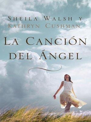 cover image of La canción del ángel