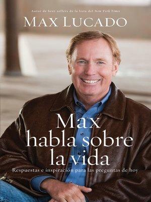cover image of Max habla sobre la vida