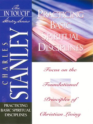 cover image of Practicing Basic Spiritual Disciplines