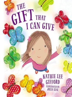 cover image of The Gift That I Can Give