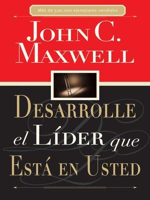 cover image of Desarrolle el líder que está en usted