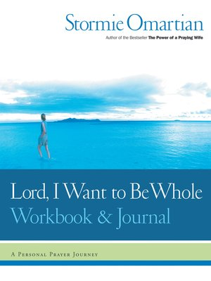 cover image of Lord, I Want to Be Whole Workbook & Journal