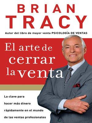 cover image of El arte de cerrar la venta