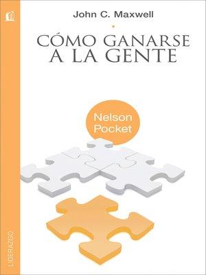 cover image of Cómo ganarse a la gente