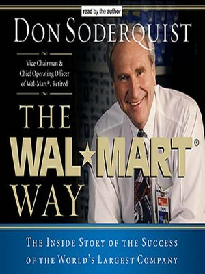 The Wal-Mart Way by Don Soderquist · OverDrive (Rakuten
