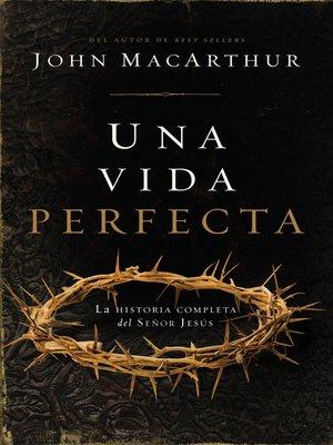 cover image of Una vida perfecta
