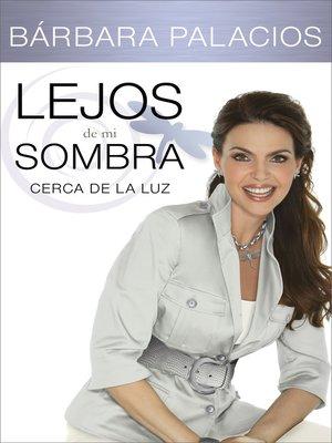 cover image of Lejos de mi sombra