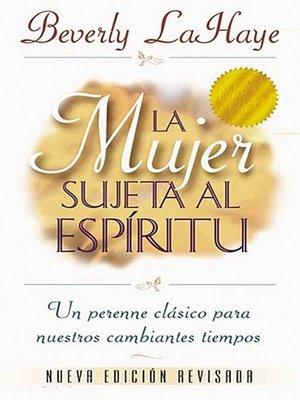 cover image of La mujer sujeta al Espíritu