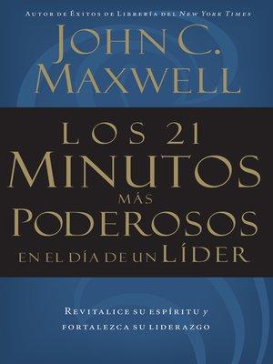 cover image of Los 21 minutos más poderosos en el día de un líder