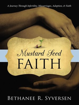cover image of Mustard Seed Faith