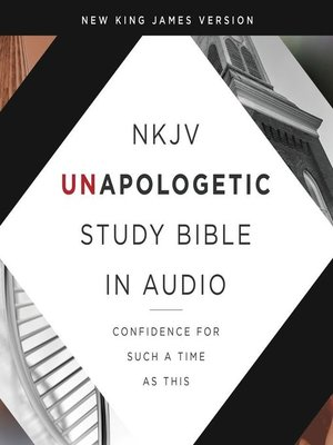 cover image of Unapologetic Study Audio Bible--New King James Version, NKJV