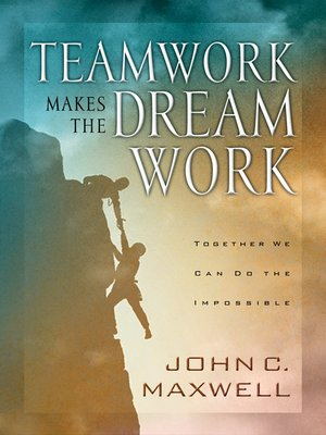 cover image of Teamwork Makes the Dream Work