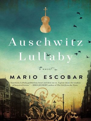 cover image of Auschwitz Lullaby