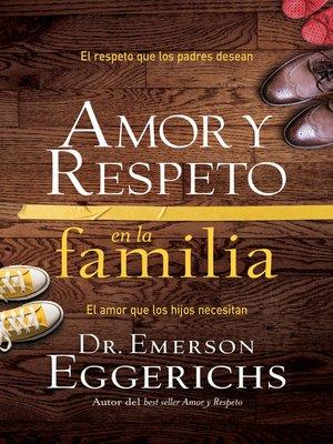 cover image of Amor y respeto en la familia