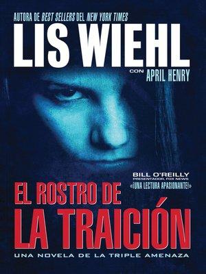 cover image of El rostro de la traición