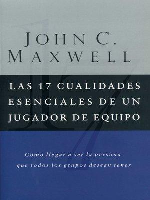 cover image of Las 17 cualidades esenciales de un jugador de equipo