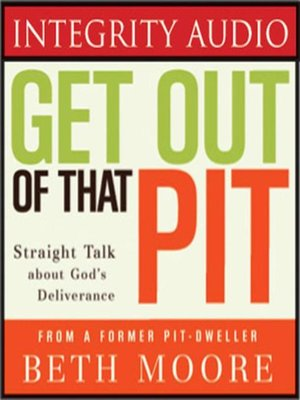 cover image of Get Out of That Pit