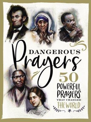 cover image of Dangerous Prayers