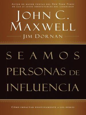 cover image of Seamos personas de influencia