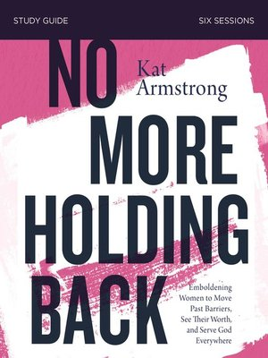 cover image of No More Holding Back Study Guide