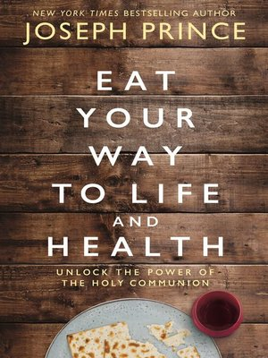 cover image of Eat Your Way to Life and Health