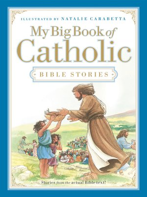 cover image of My Big Book of Catholic Bible Stories