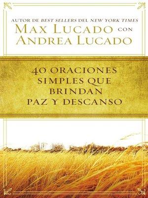 cover image of 40 oraciones sencillas que traen paz y descanso