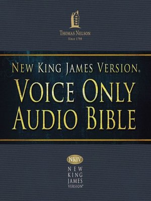 cover image of Voice Only Audio Bible--New King James Version, NKJV (Narrated by Bob Souer)