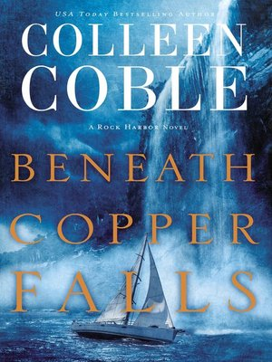 cover image of Beneath Copper Falls