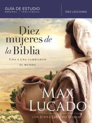 cover image of Diez mujeres de la Biblia