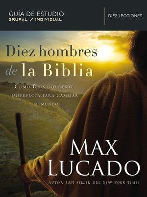 cover image of Diez hombres de la Biblia