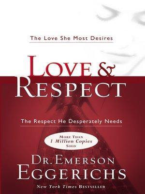 Love Respect By Dr Emerson Eggerichs Overdrive Rakuten